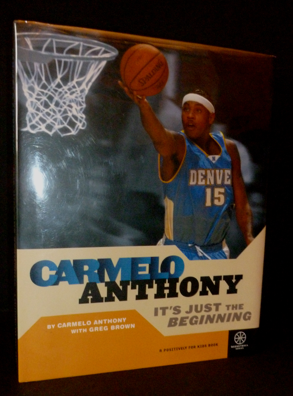 Image for Carmelo Anthony: It's Just The Beginning
