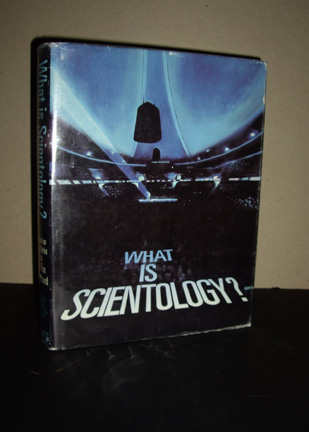 Image for What Is Scientology?: Based on the Works of L. Ron Hubbard