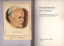 Image for Pilgrimage of Peace - The Collected  Speeches of John Paul ll in Ireland and the United States