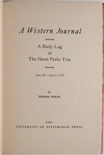 Image for A Western Journal : A Daily Log of The Great Parks Trip, June 20 - July 2, 1938