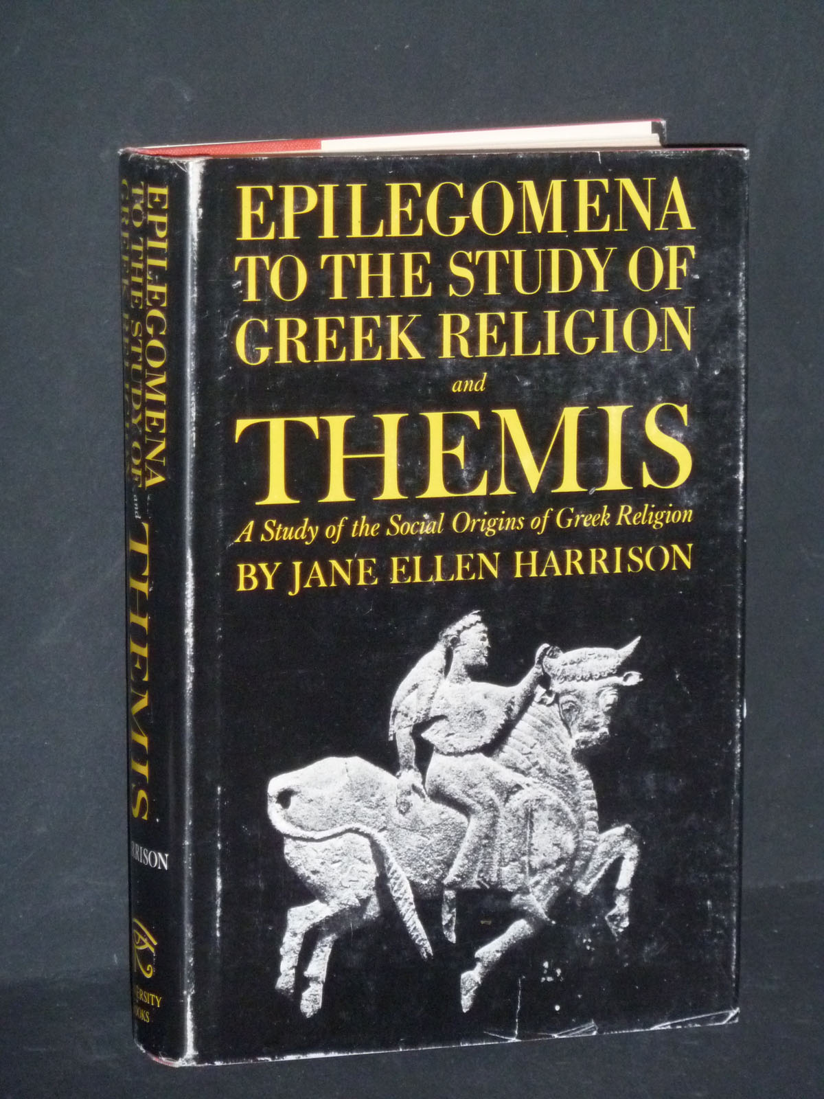 Image for Epilegomena To The Study Of Greek Religion and Themis / A Study of the Social Origins of Greek Religion