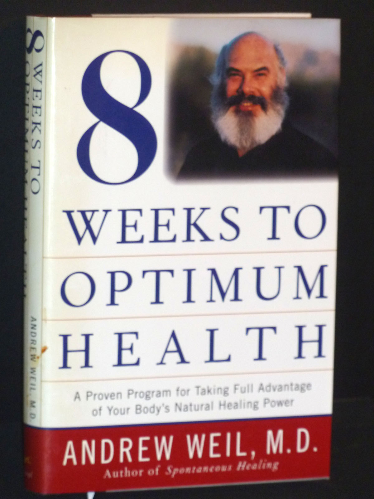 Image for 8  Weeks to Optimum Health (Proven Program for Taking Full Advantage of Your Body's Natural Healing Power)