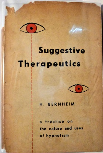 Image for Suggestive Therapeutics A Treatise on the Techniques and Uses of Hypnotism